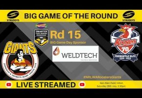 WA STSP Rd 15 BIG GAME Roosters v Gaints